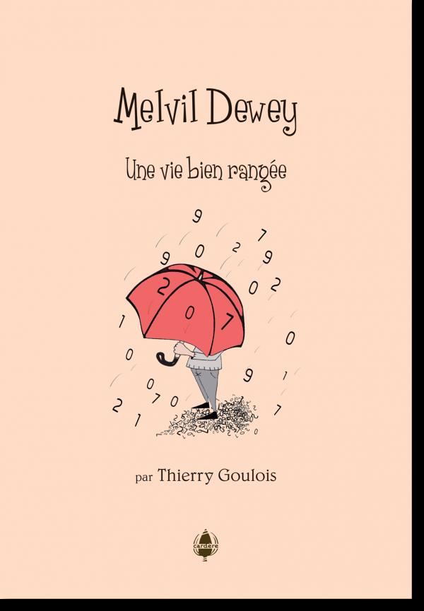 Melvil Dewey, une vie bien rangée